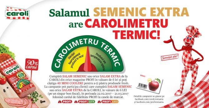 CAMPANIA PUBLICITARA - Salamul SEMENIC EXTRA cu CAROLIMETU TERMIC!